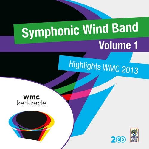 Highlights Wmc 2013 - Symphonic Wind Band 1 von Various Artists