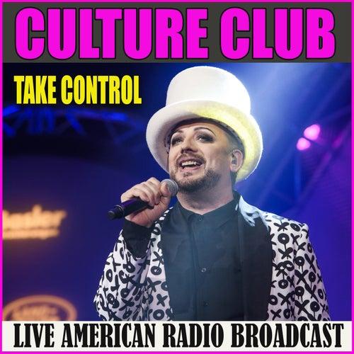 Take Control (Live) von Culture Club