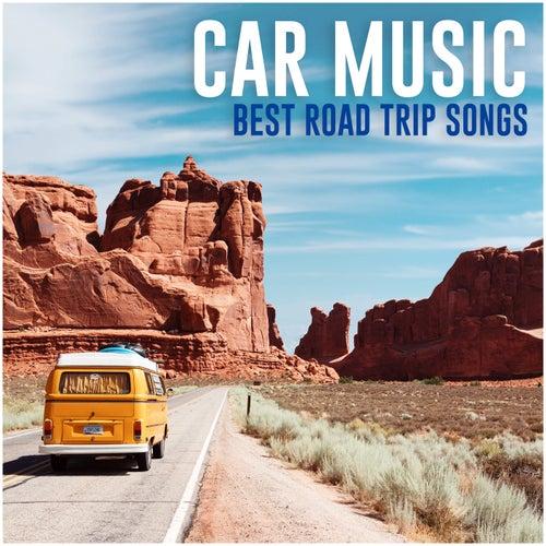 Car music - Best Road trip songs von Various Artists
