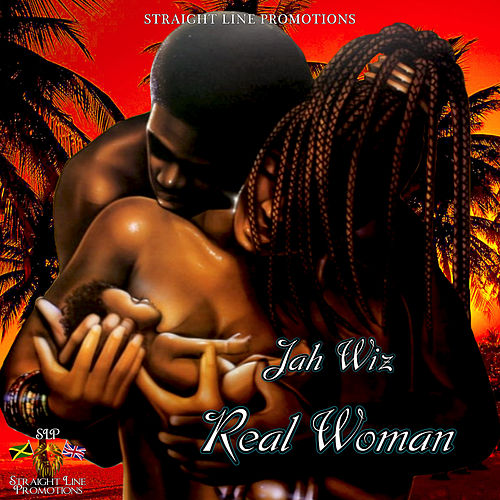 Real Woman by Jah Wiz