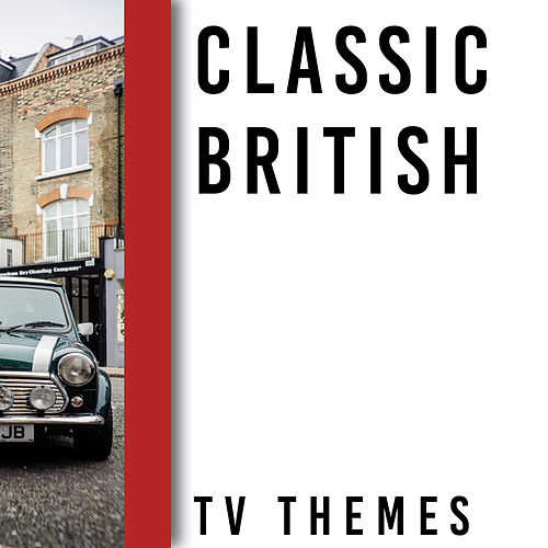 Memory Lane Presents: Classic British TV Themes by TV Sounds Unlimited