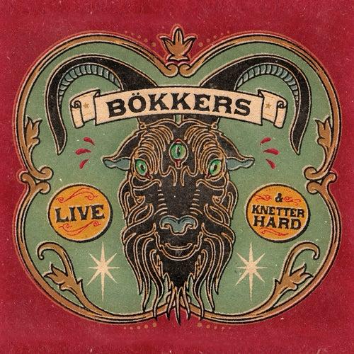 Live & Knetterhard von Bökkers