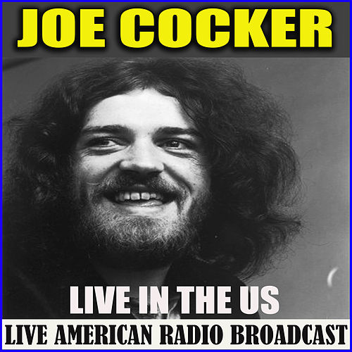 Live in the US (Live) by Joe Cocker