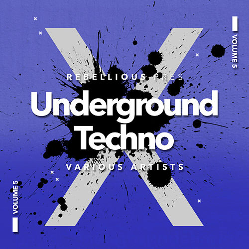 Underground Techno, Vol.5 by Various Artists