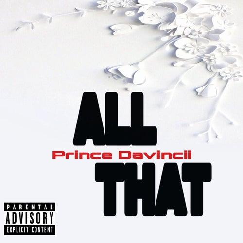 All That by Princedavincii
