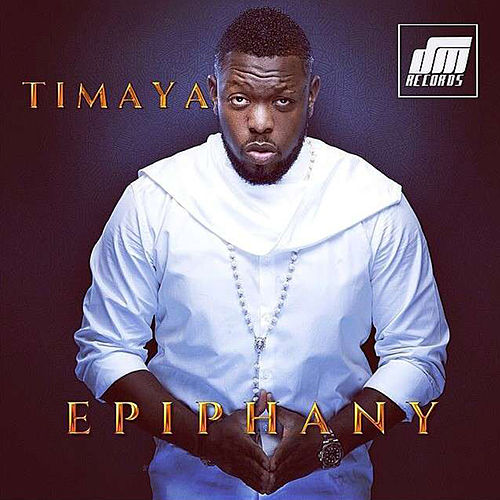 Epiphany by Timaya