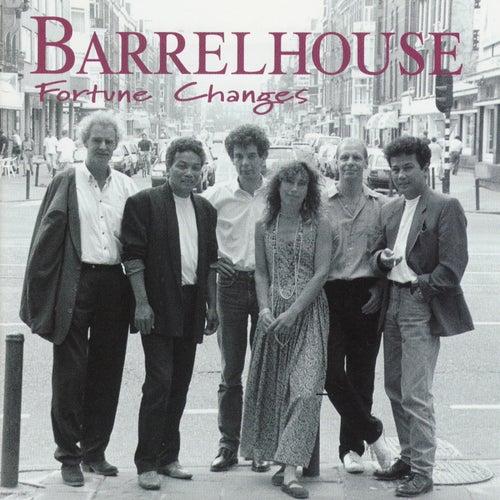 Fortune Changes de Barrelhouse