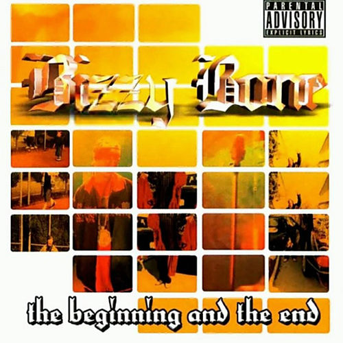The Beggining & The End de Bizzy Bone