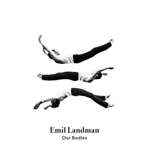 Our Bodies di Emil Landman