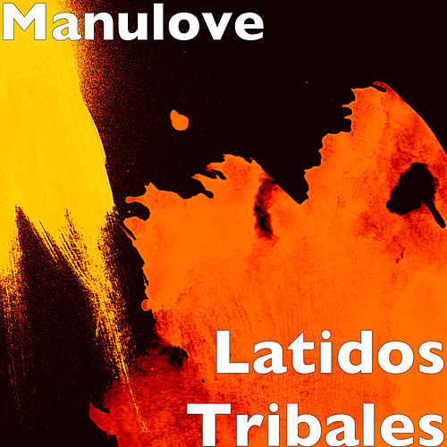 Latidos Tribales de Manulove