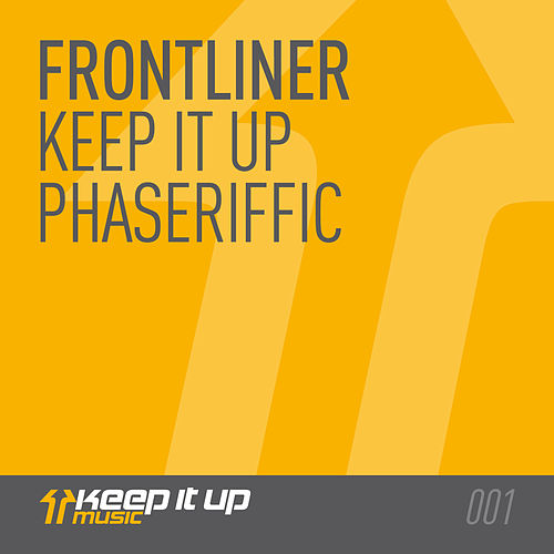 Keep It Up EP von Frontliner
