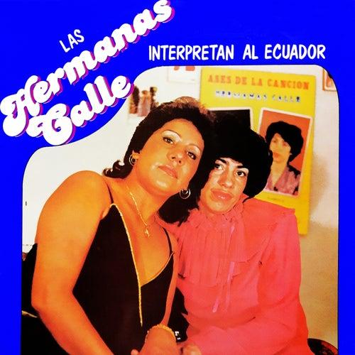 Interpretan al Ecuador de Las Hermanas Calle