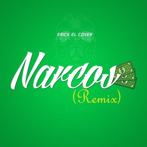 Narcos (Remix) fra Erick el Cover