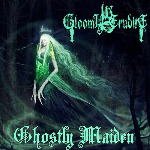 Ghostly Maiden by Gloomy Erudite