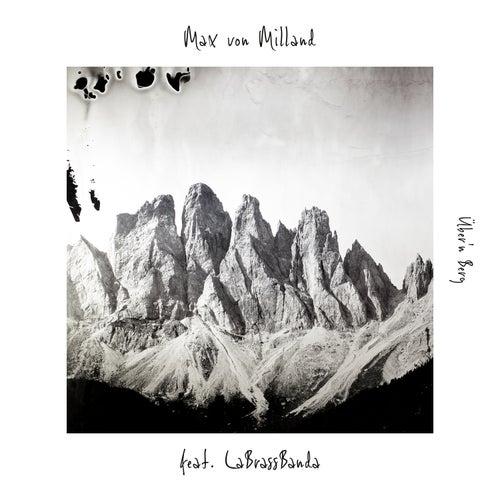 Über'n Berg by Max von Milland