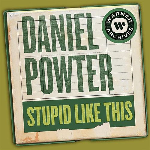 Stupid Like This de Daniel Powter