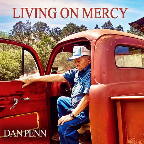 Living on Mercy by Dan Penn