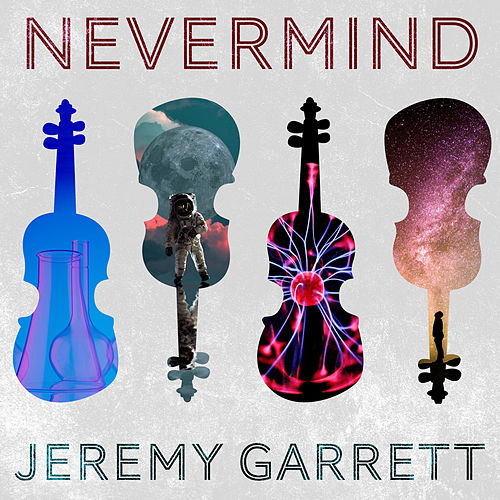 Nevermind by Jeremy Garrett