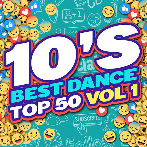 10's Best Dance Top 50 (Volume 1) by Various Artists