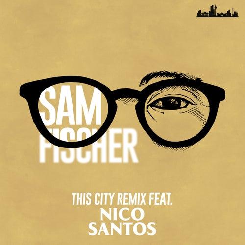 This City Remix de Sam Fischer