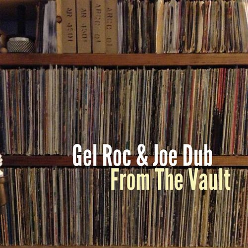 From The Vault by Gel Roc