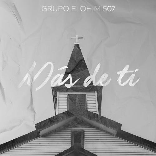 Más De Ti by Grupo Elohim 507