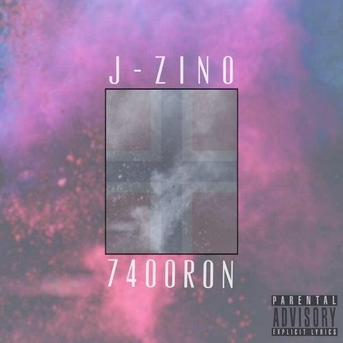 7400Ron di J-Zino