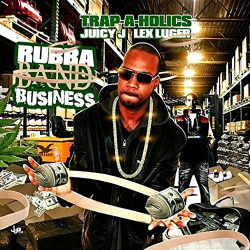 Rubba Band Business: Part 1 van Juicy J