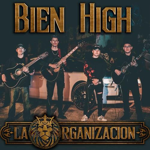 Bien High (En Vivo) by La Organización