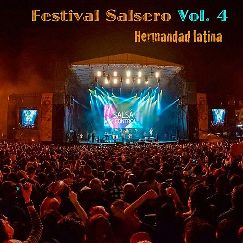 Festival Salsero, Vol. 4 by La Hermandad Latina