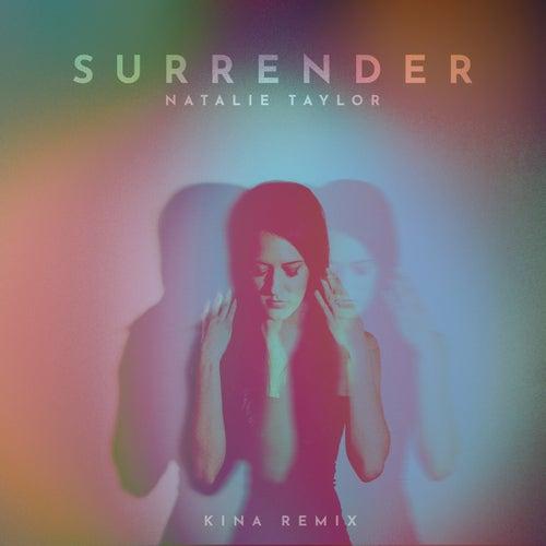 Surrender (Kina Remix) de Natalie Taylor