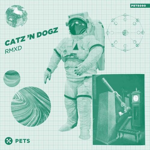RMXD by Catz 'n Dogz