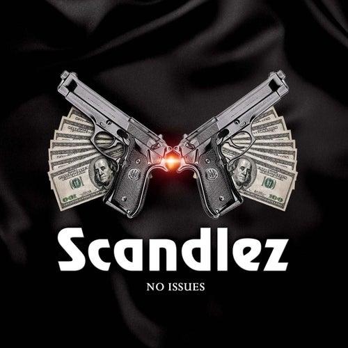 No Issues von Scandlez