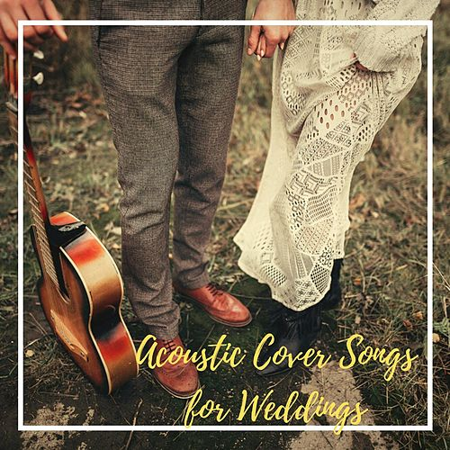 Acoustic Cover Songs for Weddings de Various Artists