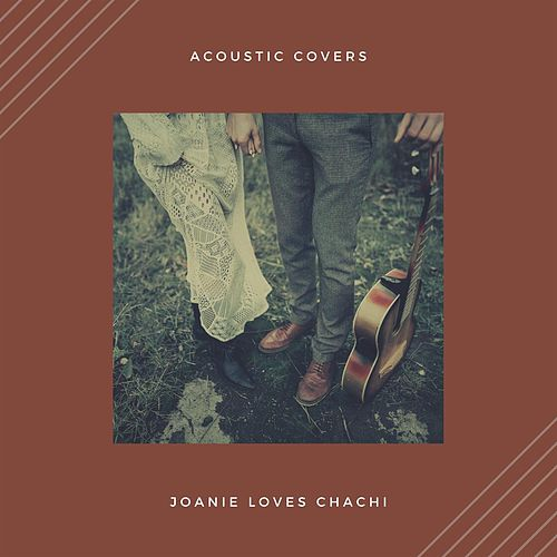 Acoustic Covers by Joanie Loves Chachi