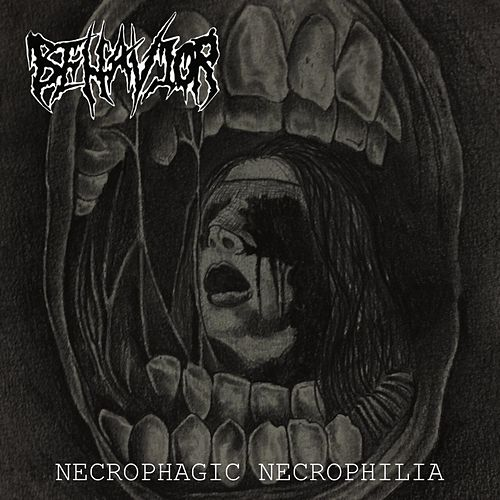 Necrophagic Necrophilia by Behavior