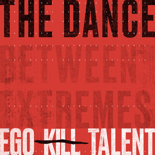 The Dance by Ego Kill Talent