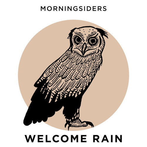 Welcome Rain von Morningsiders