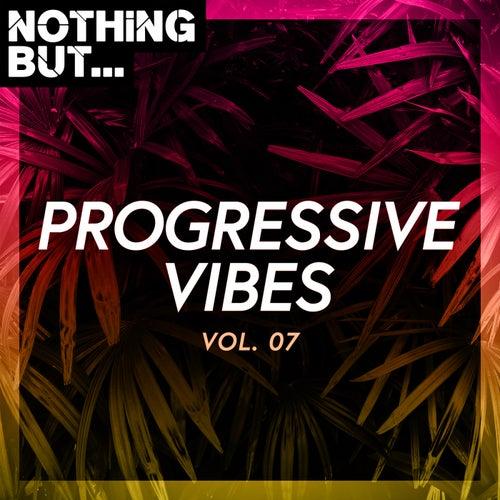 Nothing But... Progressive Vibes, Vol. 07 de Various Artists