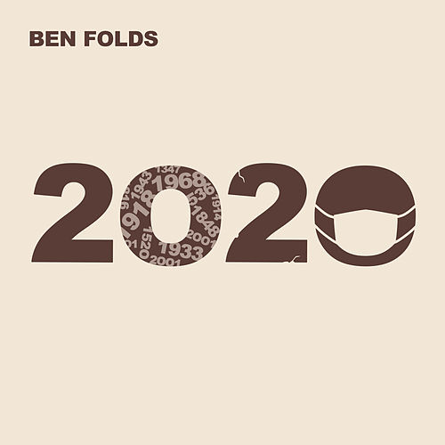2020 by Ben Folds
