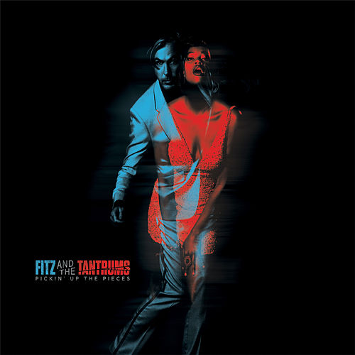 Pickin' up the Pieces von Fitz and the Tantrums