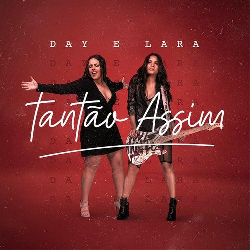 Tantão assim (Ao vivo) de Day & Lara