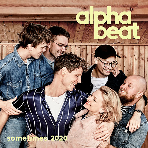 Sometimes 2020 by Alphabeat