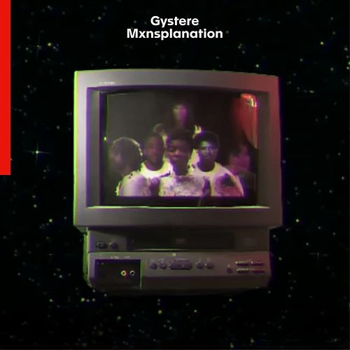 Mxnsplanation by Gystere