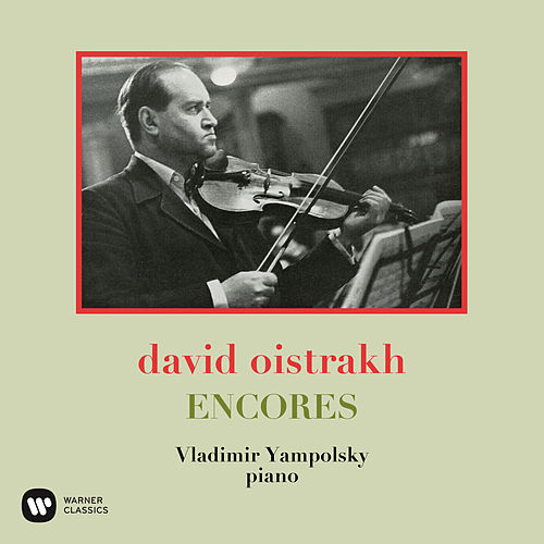 Encores by David Oistrakh