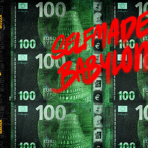 Selfmade Babylon (feat. Bozza) von Bausa