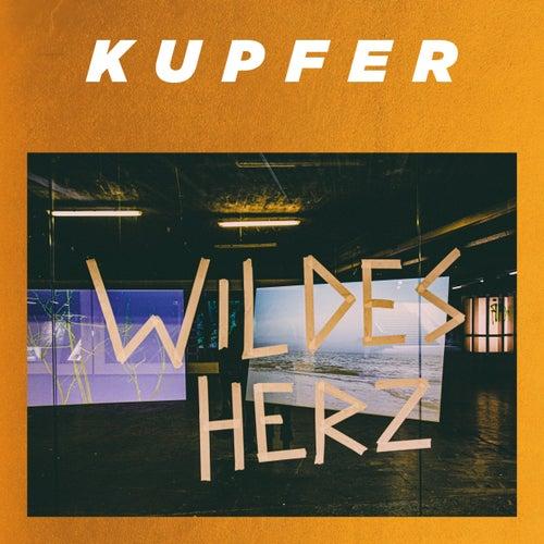Wildes Herz by Kupfer!