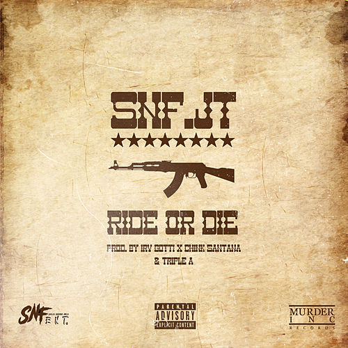 Ride or Die de SNF.JT