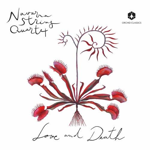 Love and Death by Navarra String Quartet