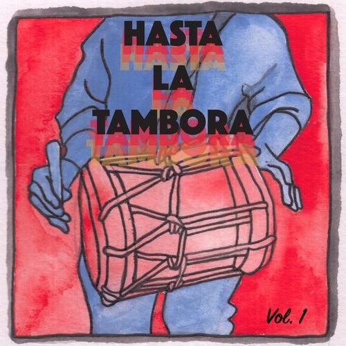 Hasta la Tambora by Various Artists